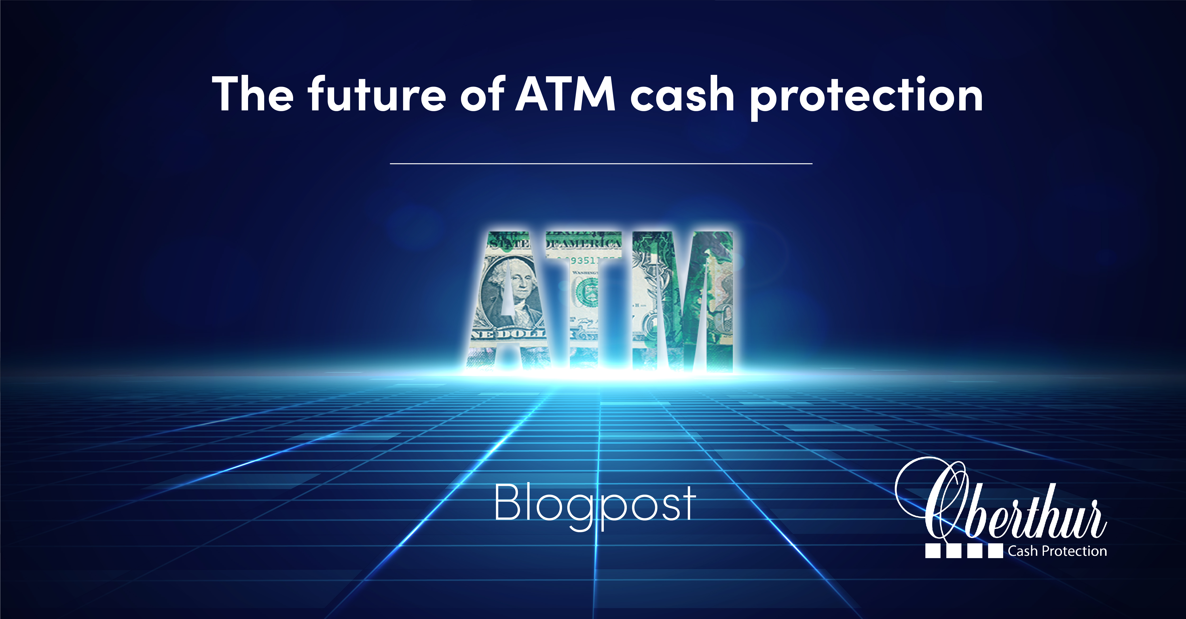 Future of ATM cash protection